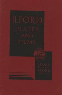 ILFORD PLATES AND FILMS.; [cover title]