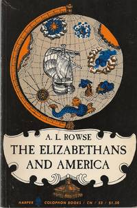 image of Elizabethans And America, The The Trevelyan Lectures At Cambridge 1958
