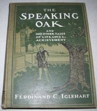 The Speaking Oak and 300 Other Tales of Life, Love and Achievement