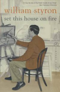 Set This House On Fire (Vintage Classics)