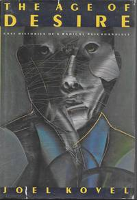 image of The Age of Desire: Case Histories of a Radical Psychoanalyst