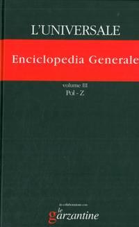 Enciclopedia generale. L\'universale. La grande enciclopedia tematica.