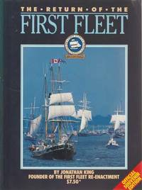 The Return Of The First Fleet
