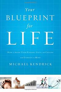 Your Blueprint for Life