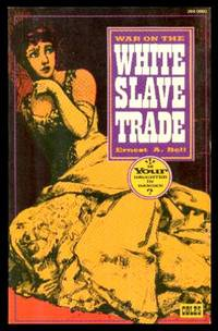 image of WAR ON THE WHITE SLAVE TRADE