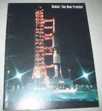 Space: The New Frontier, An Educational-Informational Book