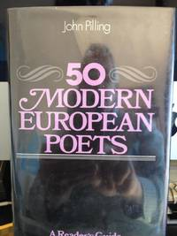 image of 50 Modern European Poets: A reader's Guide