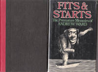 Fits and Starts: the Premature Memoirs of Andrew Ward