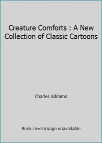 image of Creature Comforts : A New Collection of Classic Cartoons