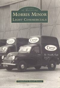 Morris Minor Light Commercials (Archive Photographs: Images of Motoring)