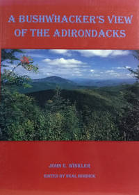 A Bushwhacker's View of the Adirondacks
