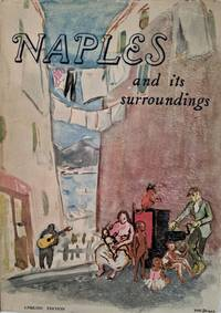 Naples and its Surroundings. Translated and adapted by J. H. Shaw