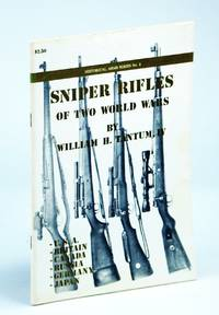 Sniper Rifles of Two World Wars (Historical Arms)
