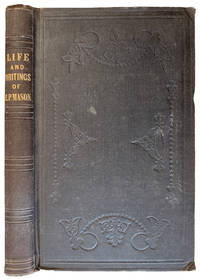Life and Writings of Ebenezer Porter Mason; Interpreted with Hints to Parents and Instructors on the Training and Education of a Child of Genius.
