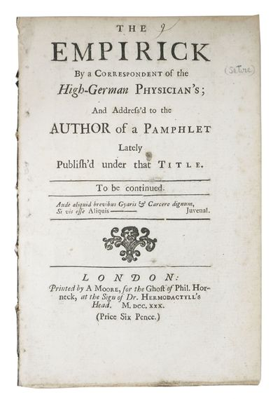 London: Printed by A Moore, for the Ghost of Phil. Horneck, at the Sign of Dr. Hermodactyll's Head, ...