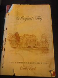 Maryland's Way, The Hammond-Harwood House Cook Book