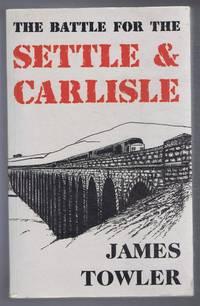 The Battle for the Settle & Carlisle