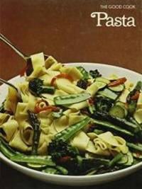 image of Pasta (The Good Cook Techniques & Recipes)