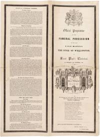 Official Programme of the Funeral Procession of the Late Field Marshal The Duke of Wellington to...