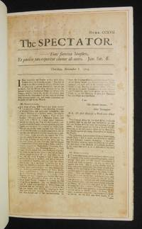 """An Original Issue of """"The Spectator"""", Together with The Story of the Famous Periodical and of its Founders, Joseph Addison & Richard Steele"""