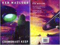 COSMONAUT KEEP by  Ken Macleod - First Edition - 2000 - from Top Shelf Books (SKU: 001778)