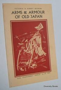 Arms and Armour of Old Japan (Illustrated Booklet S.)