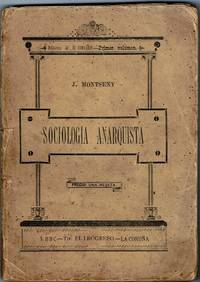 SOCIOLOGIA ANARQUISTA by  J  Federico] Montseny - First - 1896 - from G.Gosen Rare Books & Old Paper, ABAA, ILAB (SKU: 269)
