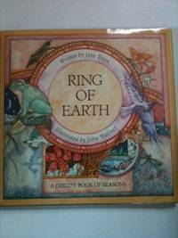 Ring of Earth   A Child's Book of Seasons