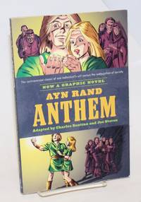 Ayn Rand\'s Anthem; the graphic novel