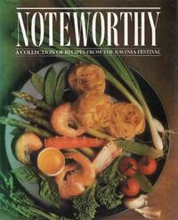 Noteworthy a Collection of Recipes from the Ravinia Festival