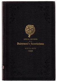 Annual Reports of the Dairymen's Associations of the Province of Ontario, 1908