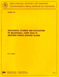 Geological studies and evaluation of MacDougall Core Hole 1A, western Prince Edward Island