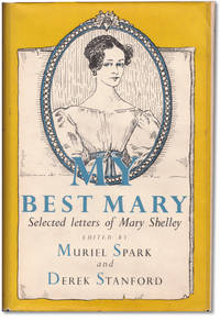 Best Mary: Selected Letters of Mary Shelly.