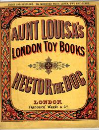 Aunt Louisa's London Toy Books: Hector the Dog