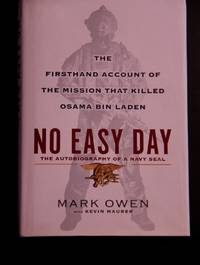 image of No Easy Day: The Autobiography of a Navy Seal: The Firsthand Account of the Mission That Killed Osama Bin Laden