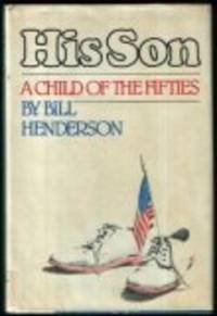 His Son: A Child of the Fifties