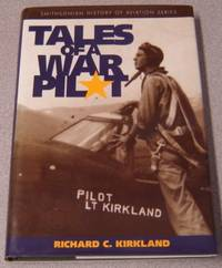 Tales Of A War Pilot (Smithsonian History Of Aviation Series)