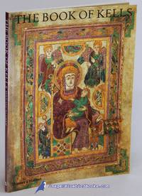 image of The Book of Kells: An Illustrated Introduction to the Manuscript in  Trinity College Dublin