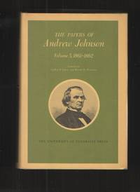 image of The Papers of Andrew Johnson, Volume 5, 1861 - 1862