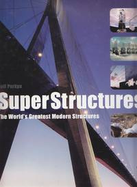 image of Superstructures The World's Greatest Modern Structures