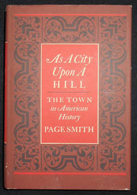 image of As a City Upon a Hill: The Town in American History