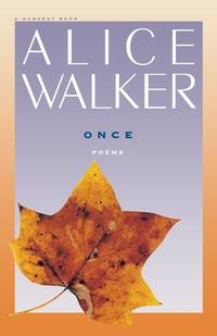 Once by Alice Walker - Paperback - 1976 - from ThriftBooks (SKU: G0156687453I2N00)