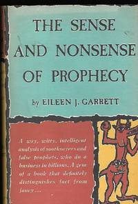 The sense and nonsense of prophecy