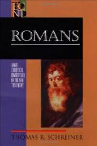 Romans (Baker Exegetical Commentary on the New Testament) by Thomas R. Schreiner - Hardcover - 1998-04-08 - from Books Express and Biblio.co.uk