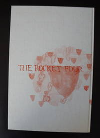 The Rocket Four. Making Artist Books Today