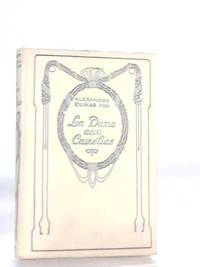 La Dame aux Camelias by Alexandre Dumas - Hardcover - 1938 - from The World of Rare Books and Biblio.com