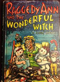 Raggedy Ann and the Wonderful Witch
