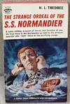 The Strange Ordeal of the S.S. Normandier