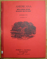 Americana, With a Special Section on Slavery and the Negro; Catalogue Fifty [50], November, 1972
