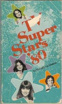 TV Superstars '80 by  Ronald Lackmann  - Paperback  - 1st Edition  - 1979  - from Squirrel Away Books (SKU: 001456)